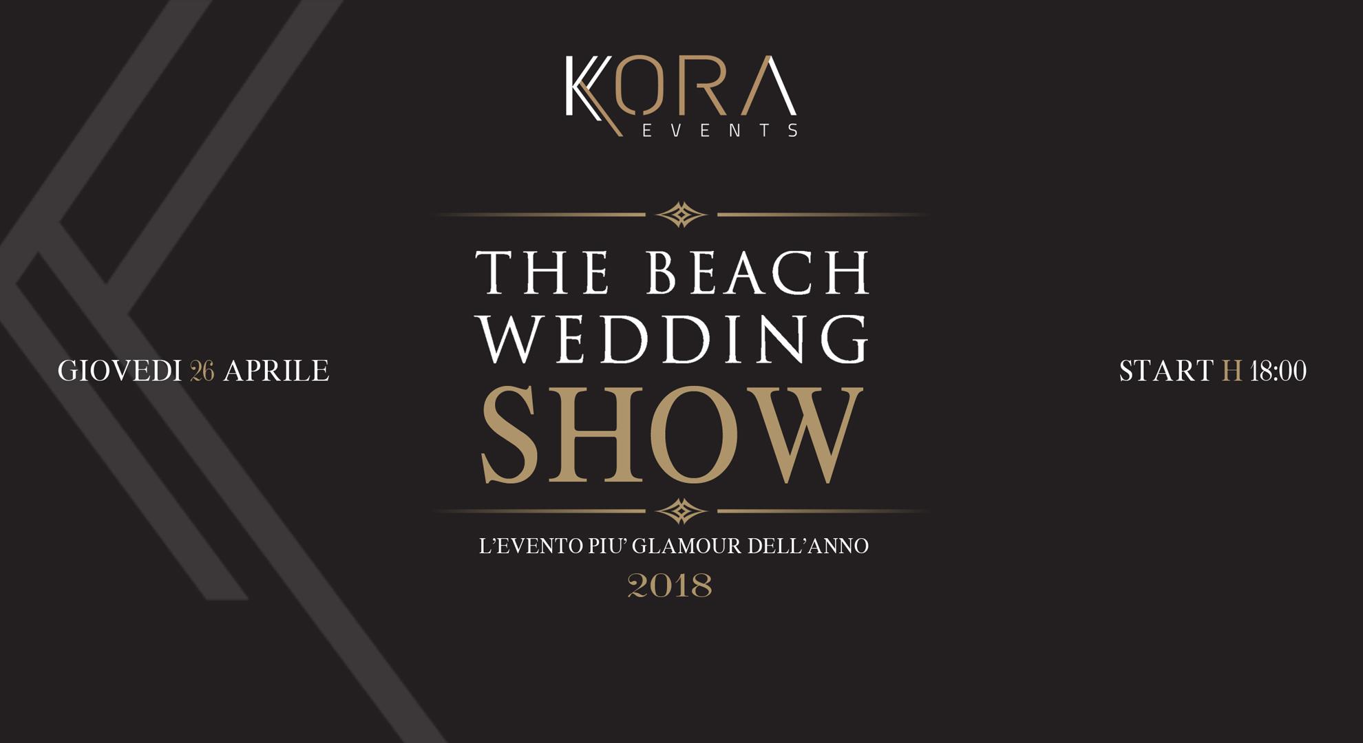 The Beach Wedding Show 2018 – 26 Aprile 2018